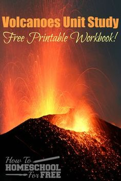 Here is a wonderful FREE volcano unit study workbook you can print to help teach volcanoes while homeschooling in science!