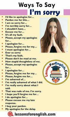 Different Ways To Say I'm sorry, English Phrases Examples I'd like to apologize for… Pardon me for this… I am English Sentences, English Idioms, English Phrases, Learn English Words, English Writing, English Lessons, Slang English, English English, English Quotes