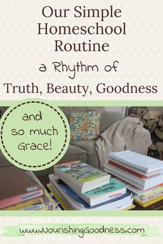 Our Simple Homeschool Routine ~ A Rhythm of Truth, Beauty, Goodness, and So Much Grace! A glimpse inside our Charlotte Mason day. It's not a homeschool schedule, it's a homeschool routine! We go with the flow and get it all done in the end. Classical Education, Waldorf Education, Home Learning, Kindergarten Learning, Teaching Kids, Learning Spaces, Toddler Learning, Learning Tools, Early Learning