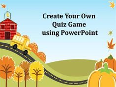 Create Your Own Quiz Game Using Powerpoint Ppt Presentation