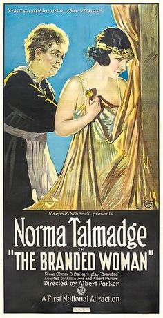 Theatrical poster for the 1920 silent film The Branded Woman starring Norma Talmadge.