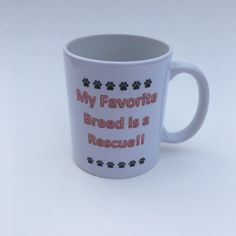 Rescue dogs, furmom, furdad, Photo mug, gift, animal lover, cup, rescue, favorite breed by RAmysCraftRoom on Etsy