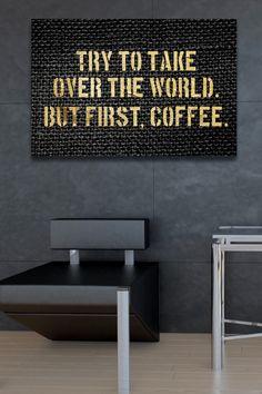 Coffee First Canvas Art on @HauteLook