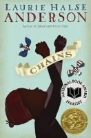 Chains : seeds of America / After being sold to a cruel couple in New York City, a slave named Isabel spies for the rebels during the Revolutionary War