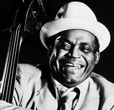 "Willie Dixon - one of the best blues songwriters ever and bass player. ""The blues is the roots, the rest is the fruits""...."