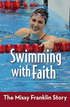 9780310747079, Swimming with Faith : The Missy Franklin Story, Natalie Davis Miller