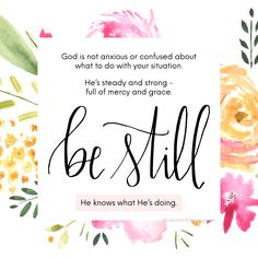 Be Still & know that God is in control