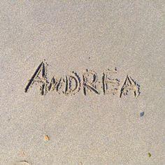 My Name! #Andrea #Name #Beach