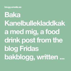Baka Kanelbullekladdkaka med mig, a food drink post from the blog Fridas bakblogg, written by Frida Skattberg &Frida Skattberg on Bloglovin'