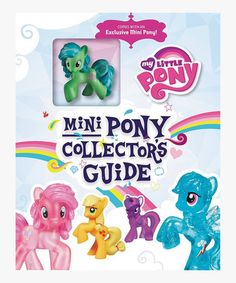 This My Little Pony: Mini Pony Collector's Guide Hardcover & Figure by My Little Pony is perfect! #zulilyfinds