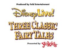 #Disney Live! presents Three Classic Fairy Tales Presented by Stonyfield YoKids Organic Yogurt #Syracuse #Giveaway