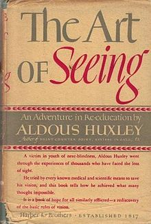First edition of The Art Of Seeing by Aldous Huxley, 1942.