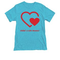 Child`s Life Matter.   Bonfire Design Your Shirt, Heart Face, Face Design, Good Cause, Children In Need, Selling Online, Fundraising, Custom Shirts, Sweatshirts