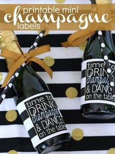 FREE printable- Drink Champagne & Dance on the Table ... mini bottle party favor printable label