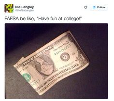 21 Depressingly Funny Tweets About The FAFSA