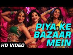 Humshakals: Watch Bipasha, Tamannaah, Esha groove to Piya Ke Bazaar Mein Bollywood Movie Trailer, Bollywood Movie Songs, Bollywood News, Bollywood Actress, Comedy Movies, Hindi Movies, Ram Kapoor, New Hindi Songs, Party Songs