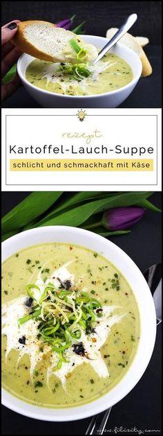Herbst-Rezept: Kartoffel-Lauch-Suppe mit Käse und Kräutern   Filizity.com   Food-Blog aus Koblenz