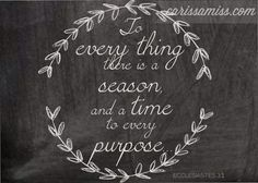 """New Printable! """"To Everything There Is a Season..."""" - Happiness is Homemade"""