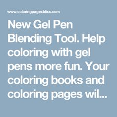 New Gel Pen Blending Tool. Help coloring with gel pens more fun. Your coloring books and coloring pages will thank you as you blend and create beautiful art with gel pens. Artist Jennifer Stay shares coloring tips and how to color an autumn leaf.