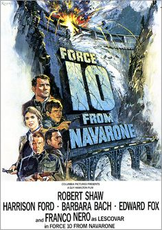 Force 10 from navrone...another of fav war movie