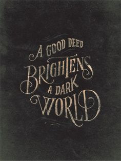 """We're not saved by our """"good deeds,"""" but our acts of love and kindness show to Whom we belong and delight to serve!"""
