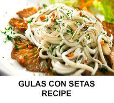Gulas Con Setas Recipe
