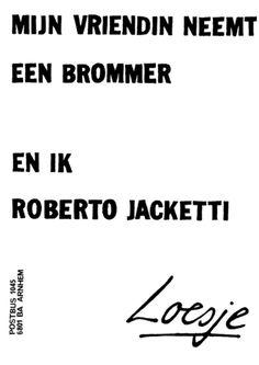 MIJN VRIENDIN NEEMT EEN BROMMER EN IK ROBERTO JACKETTI | #Loesje #Vriendin #Brommer