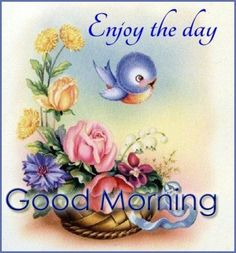 Enjoy The Day Good Morning Quote morning good morning morning quotes good morning quotes morning quote good morning quote Good Morning Picture, Good Morning Greetings, Good Afternoon, Good Morning Good Night, Morning Pictures, Good Morning Wishes, Morning Messages, Good Morning Images, Morning Morning