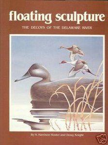 """Floating Sculpture"" Delaware River decoy book."