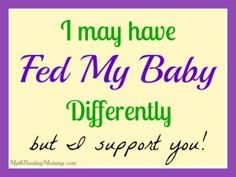 I May Have Fed My Baby Differently, But I Support You - Myth Busting Mommy