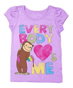 Loving this Curious George 'Everybody Loves Me' Tee - Toddler & Girls on #zulily! #zulilyfinds