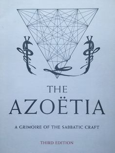 """magical-diary: """"""""The Azoetia"""" by Andrew D. Chumbley. A magical book in all senses of the Word. """""""