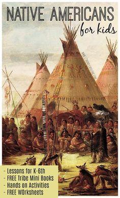 Native Americans for Kids | 123 Homeschool 4 Me