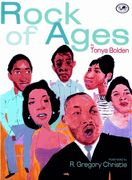 Rock of Ages by Tonya Bolden