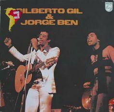 Gilberto Gil & Jorge Ben Live