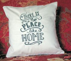 Pillow Cover There is No Place Like Home by CustomizedGiftForYou