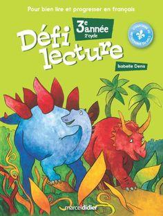 Défi lecture 3e année de Denis Isabelle http://www.amazon.ca/dp/2891445457/ref=cm_sw_r_pi_dp_Csz3ub0BJ1SE9