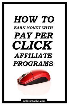 How to earn money with pay per click affiliate programs? In this post, discover ppc affiliate networks to find ppc affiliate programs and see how to make higher income with better programs.