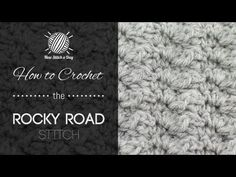 ▶ How to Crochet the Rocky Road Stitch - YouTube