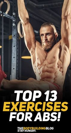 Everyone wishes to have shredded sixpack abs and rightfully so! Abs just look cool and they make our physique seem even better than what it is. Check out the top 13 exercises for abs that will help you workout your core muscles and help you show off your six pack abs! #abs #absworkout #fitness #fit #fitfam #exercise #gym #health