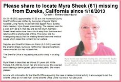1/22/2013: URGENT: Please share to locate Myra Sheek (61) missing from EUREKA, CALIFORNIA since 1/2... pinned with Pinvolve