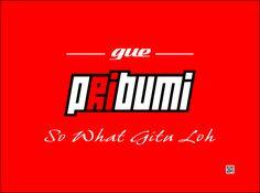 Gue Pribumi by syihab