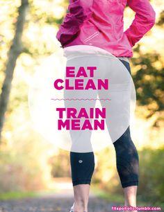 Eat Clean, Train Mean
