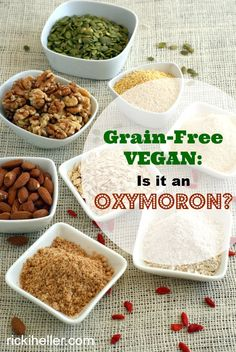 Can you - should you - be grain-free on a #vegan diet? Great post from @rickiheller