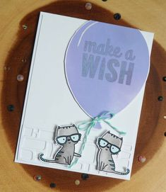 Make A Wish, Have Fun, Good Excuses, City Scene, Cat Cards, Some Cards, Fathers Day Cards, Simon Says, Make Your Mark
