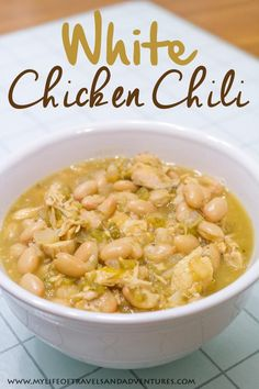 My Life of Travels and Adventures: White Chicken Chili