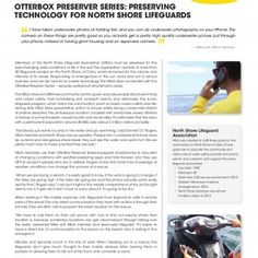 CASE STUDY www.otterbox.com OtterBox Preserver Series: Preserving Technology for North Shore Lifeguards I have taken underwater photos of holding fish, and. http://slidehot.com/resources/case-study-preserving-technology-for-north-shore-lifeguards.11956/