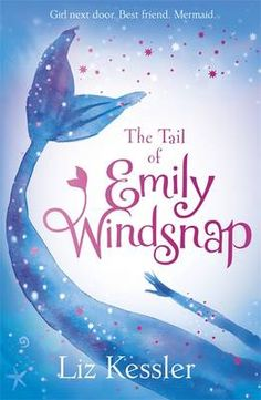 The Tail of Emily Windsnap - Emily Windsnap 18 (Paperback)