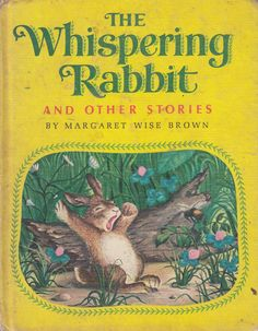 The Whispering Rabbit and Other Stories, illustrated by Garth Williams