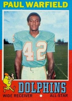 1971 Paul Warfield - I want to hang this in the boys room or our basement! Football Memes, School Football, Football Cards, Nfl Football, American Football, Football Players, Football Wall, Miami Dolphins Logo, Football Officials